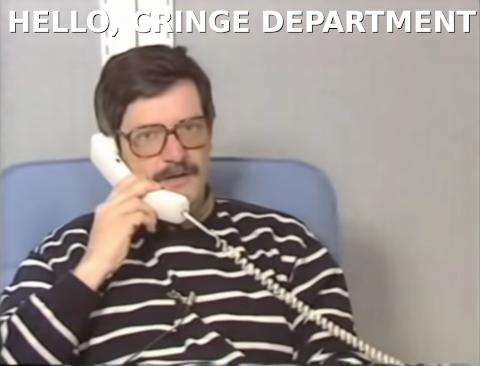 hello-cringe-department.png