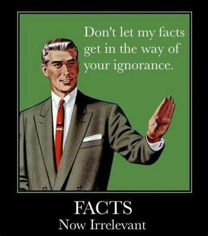 fact - your ignorance.jpg